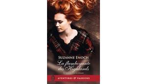 Scandaleux écossais, tome flamboyante highlands Suzanne Enoch