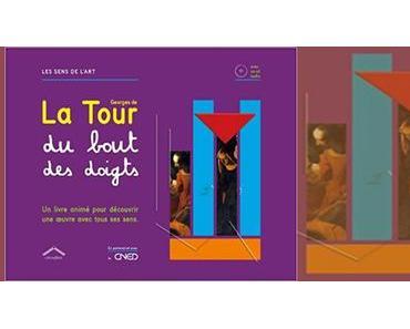 Georges de La Tour du bout des doigts de Monique Voisin, Charlotte Riou