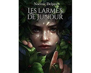 Les larmes de Jundur, Tome 1 : Voyageuse - Noémie Delpra