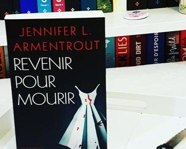 Revenir pour Mourir | Jennifer L. Armentrout