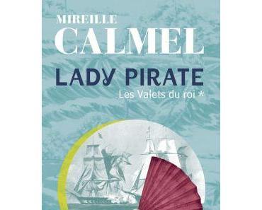 Lady pirate, T1: Les valets du roi