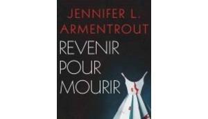 Revenir pour mourir Jennifer Armentrout