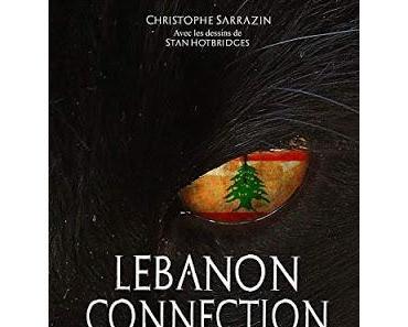 Lebanon Connection -  Christophe Sarrazin et Stan Hotbridges