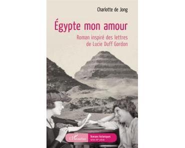 Égypte, mon amour • Charlotte de Jong