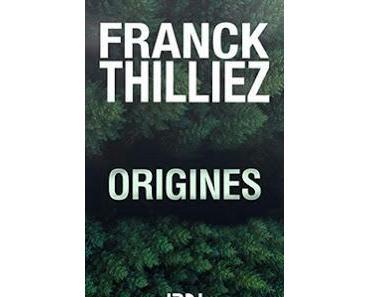Ebook Gratuit – Origines de Franck Thilliez