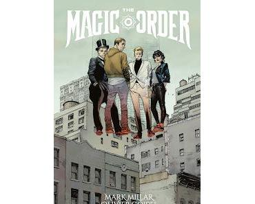 THE MAGIC ORDER : LE TOUR DE MAGIE DE MILLAR ET COIPEL