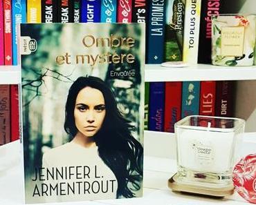 Envoûtée | Jennifer L. Armentrout (Ombre et Mystère #1)