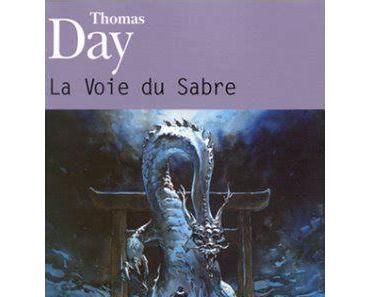 La Voie du Sabre, T1 par Thomas Day