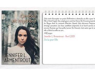 Ombre et mystère #1 – Envôutée – Jennifer L. Armentrout