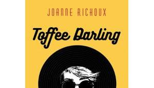 Toffee Darling Joanne Richoux