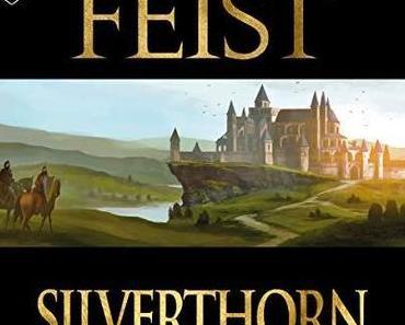 La Guerre de la faille, T3 : Silverthorn par Raymond E. Feist