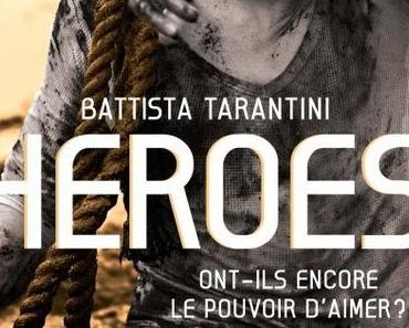 'Heroes' de Battista Tarantini