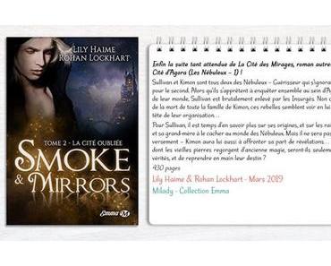 Smoke and Mirrors #2 – La Cité Oubliée – Lily Haime & Rohan Lockhart