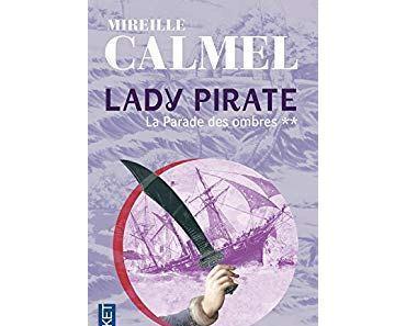 Lady Pirate, T2: La parade des ombres