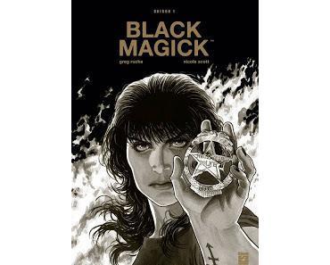 BLACK MAGICK : L'EXCELLENT POLAR ESOTERIQUE DE GREG RUCKA