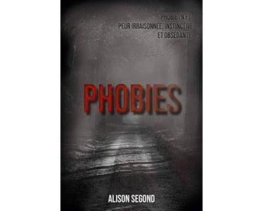 Phobies - Alison Segond