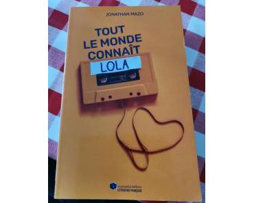 Tout le monde connaît Lola de Jonathan Mazo