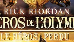 {Challenge 9.1} Héros L'Olympe, Tome héros perdu, Rick Riordan @Bookscritics
