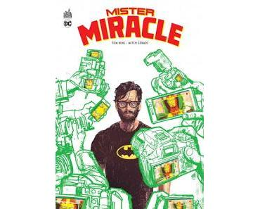 MISTER MIRACLE (TOM KING MITCH GERADS) : IMPOSSIBLE D'Y ECHAPPER!