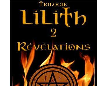 Lilith Tome 2 : Révélations – Alex Tremm