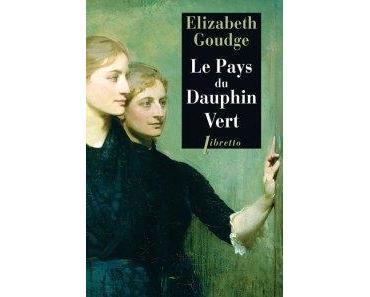 Le pays du dauphin vert • Elizabeth Goudge