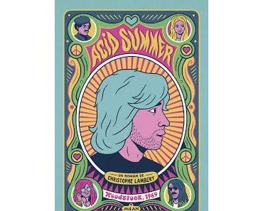 Acid Summer de Christophe Lambert