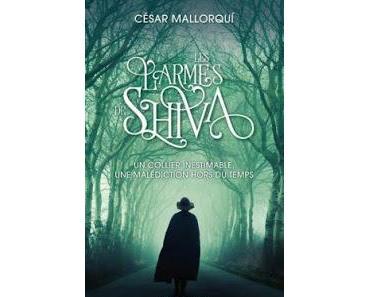 Les larmes de Shiva - César Mallorqui