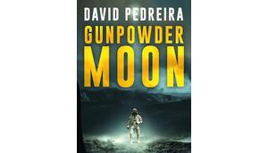 Chronique Gunpowder Moon David Pedreira (Bragelonne)