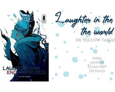 Laughter in the end of the world • Yellow Tanabe