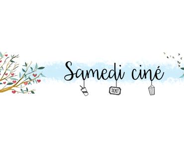 Samedi Ciné #32