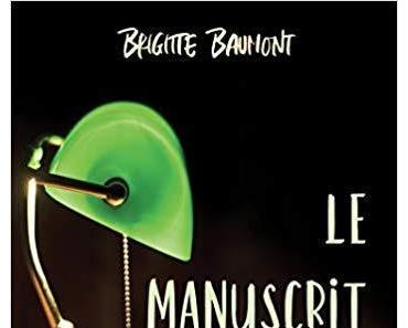 Le manuscrit volé de Brigitte Baumont