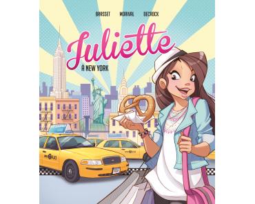 """""""Juliette à New York"""" (la bd) de Rose-Line Brasset, Emilie Decrock et adapté par Lisette Morival"""