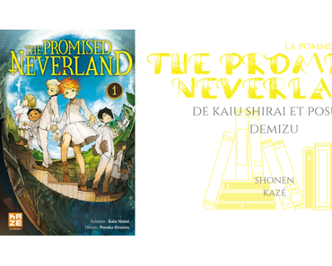 La Pomme observe #8 : The promised neverland