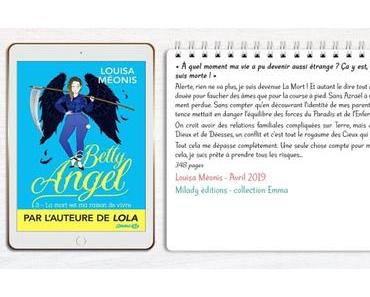Betty Angel #3 – La Mort est ma raison de vivre – Louisa Méonis
