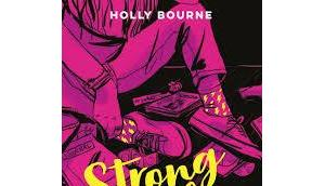 Strong girls forever Comment devenir cinglée d'Hollly Bourne