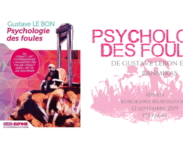 Psychologie des foules de Gustave Le Bon • Team Banmikas