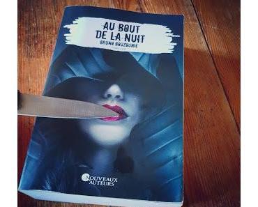 Au bout de la nuit de Bruno Bouzounie