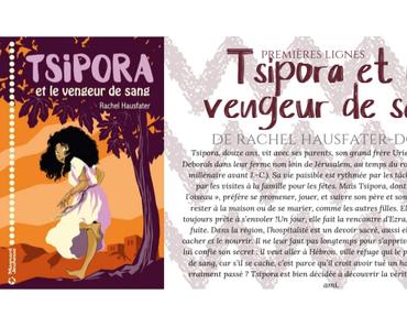 Premières lignes #84 : Tsipora et le vengeur de sang