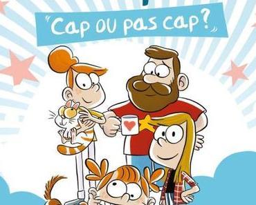 Camille pétille T01 : Cap ou pas Cap ? de Camille Osscini & Sess