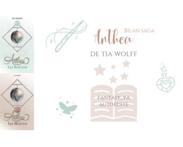 Bilan saga : Anthea • Tia Wolff