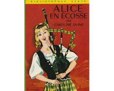 Alice en Écosse • Caroline Quine