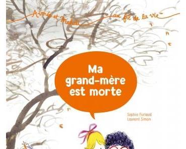 """""""Aimée et Mehdi... au fil de la vie, tome 3 : ma grand-mère est morte"""" de Sophie Furlaud et Laurent Simon"""