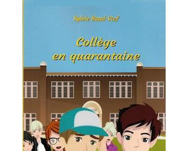 Collège en quarantaine - Sylvie Baud-Stef