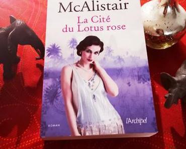 La Cité du Lotus Rose de Kate McAlistair