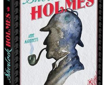 Chronique : Sur la piste de Sherlock Holmes - Anne Martinetti (Hugo)