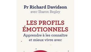 Richard Davidson avec Sharon Begley profils émotionnels