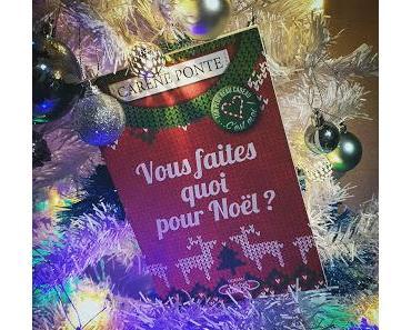 Vous faites quoi pour Noël de Carène Ponte