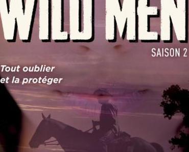 'Wild men, tome 2' de Jay Crownover