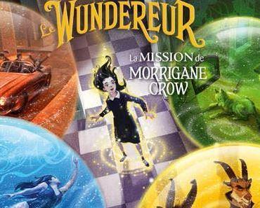 Nervermoor, T2: Le Wundereur ♫