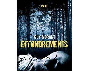 Effondrements roman policier de Guy Morant